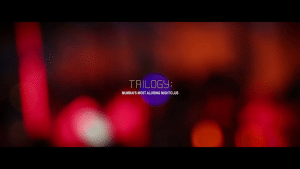Trilogy Night Club – Mumbai